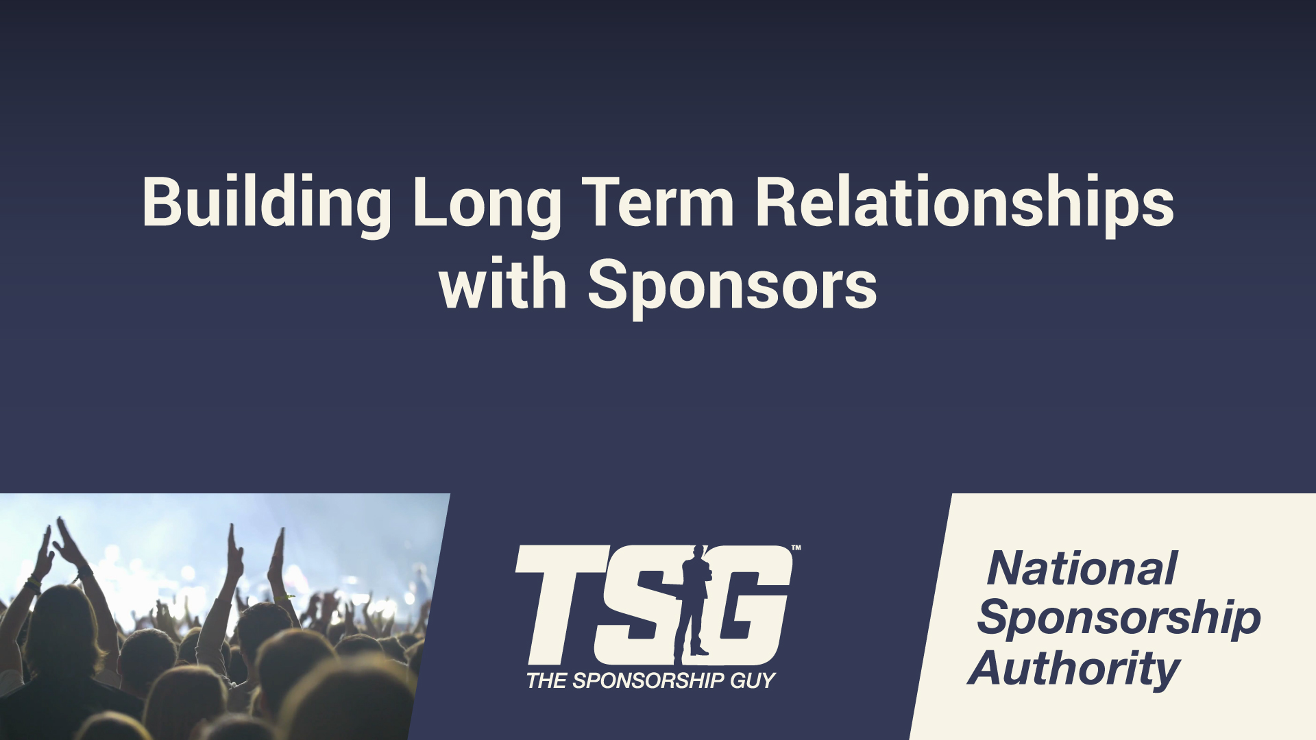 Building Long Term Relationships with Sponsors