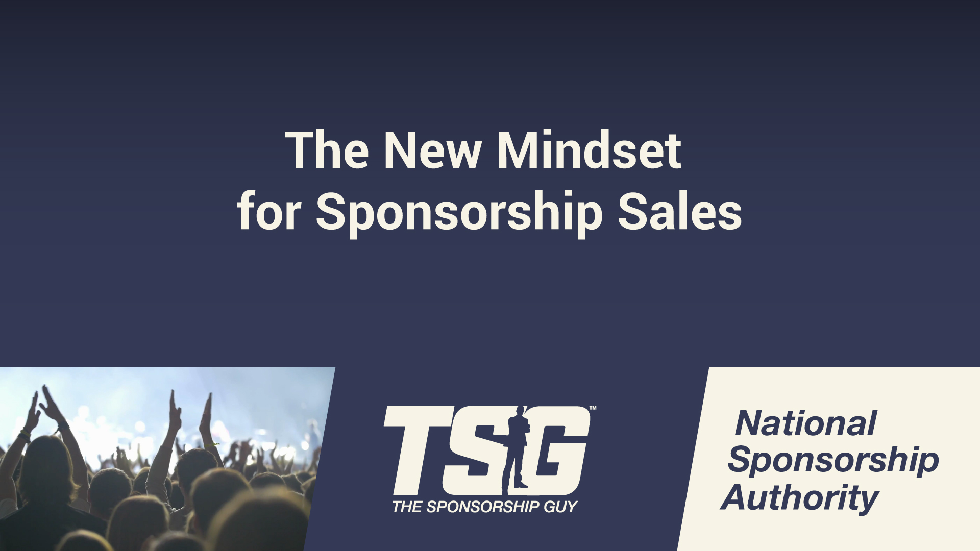 The New Mindset for Sponsorship Sales