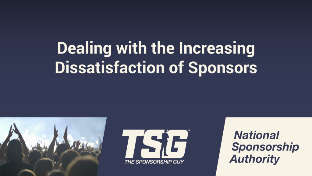 Dealing with the Increasing Dissatisfaction of Sponsors