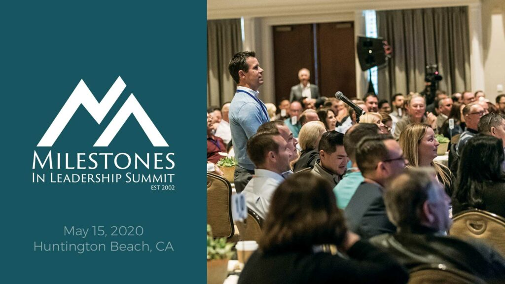 Milestones In Leadership Summit