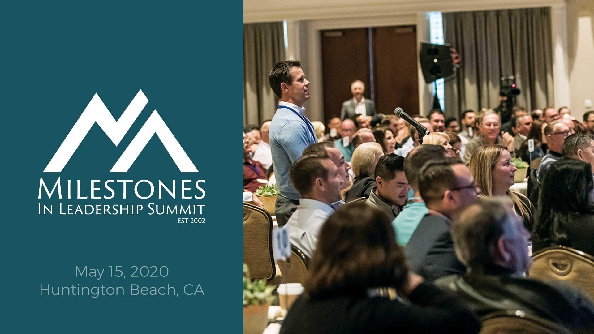 Milestones In Leadership Summit