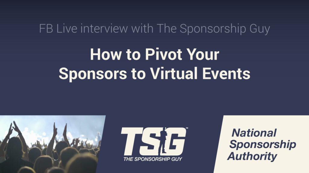 Sponsorship in the Era of Virtual Engagement: A Primier for NonProfits and SMBs